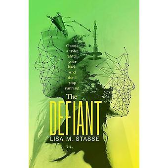 Defiant by Lisa Stasse - 9781442432727 Book