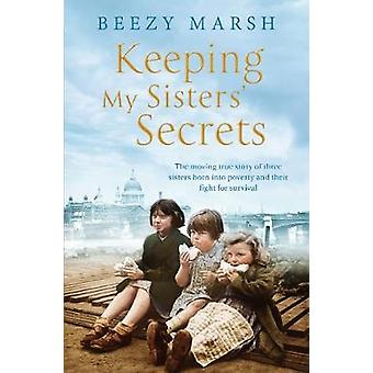 Meine Schwestern Geheimnisse - eine wahre Geschichte der Schwesternschaft - not-