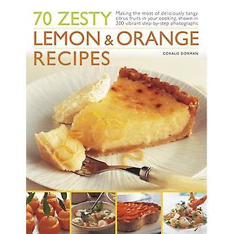 70 spritzige Zitrone und Orange Rezepte - das Beste aus herrlich Tan