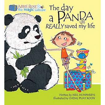 The Day a Panda Really Saved My Life by Neil Humphreys - Puay Koon Ch