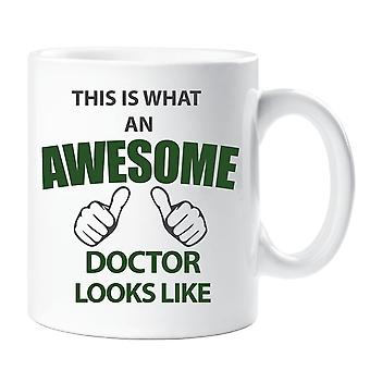 This Is What An Awesome Doctor Looks Like Mug