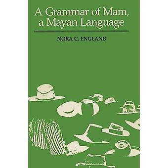 Eine Grammatik der Mam - Maya-Sprache durch Nora C. England - 978029272927