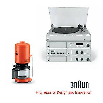 Braun - Fifty Years of Design and Innovation by Bernd Polster - 978393