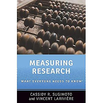 Measuring Research: What Everyone Needs to Know (R) � (What Everyone Needs To Know (R))