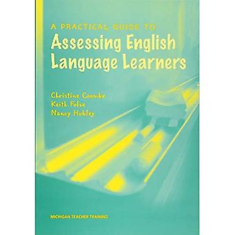 A Practical Guide to Assessing English Language Learners (ELL / ELT)
