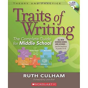 Traits of Writing: The Complete Guide for Middle School [With CDROM] (Theory and Practice
