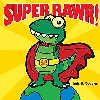 Rawr Super!