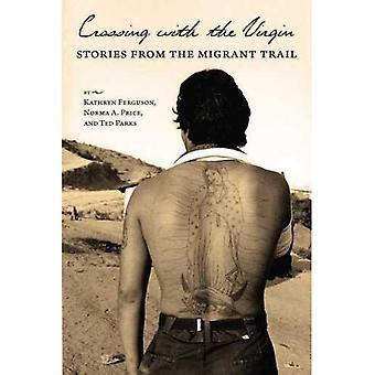 Croisement avec la vierge: Stories from the Trail de migrants