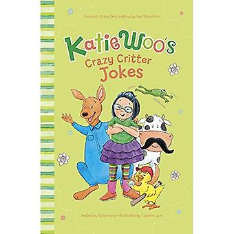 Katie Woo verrückte Critter Witze (Katie Woo Witz Bücher)