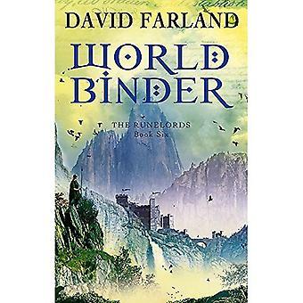 Worldbinder: Livre 6 de la Runelords