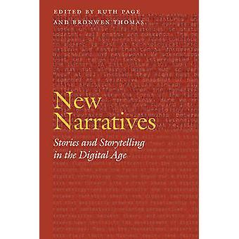 Nya berättelser och berättande i den digitala tidsåldern redigerad av Ruth Page & redigerad av Bronwen Thomas