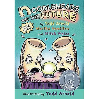 Noodleheads vedere il futuro (Noodleheads)