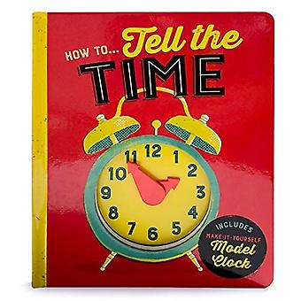 How To...Tell Time: Lake Press Activity Book [Board book]