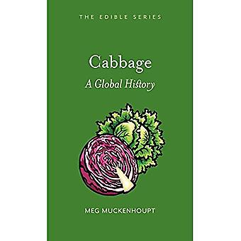 Cabbage: A Global History (Edible)