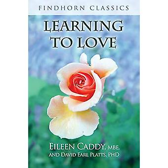 Learning to Love by Learning to Love - 9781620558355 Book