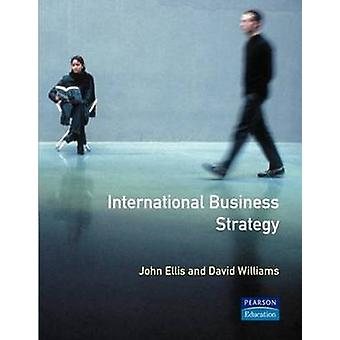 International Business Strategy by Ellis & John