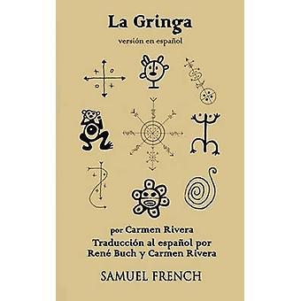 De Spaanse versie van de la Gringos door Rivera & Carmen