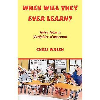 Quand apprendront-ils jamais par Walsh & Chris