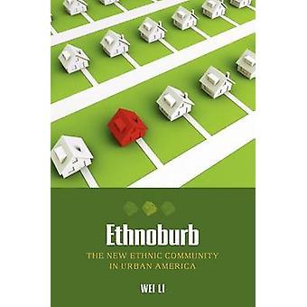 Ethnoburb by Li & Wei