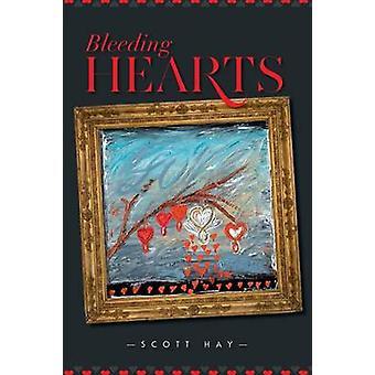 Bleeding Hearts by Hay & Scott
