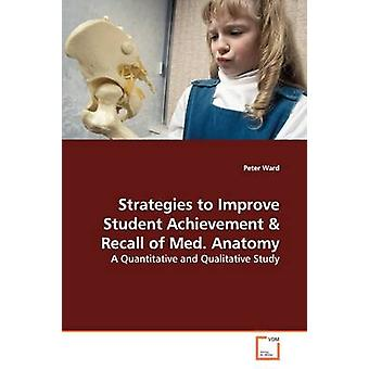 Strategies to Improve Student Achievement by Ward & Peter