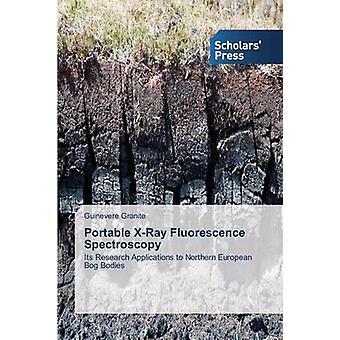 Portable XRay Fluorescence Spectroscopy by Granite Guinevere