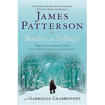 Sundays at Tiffany's by James Patterson - Gabrielle Charbonnet - 9780