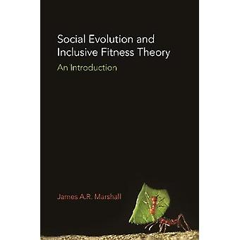 Social Evolution and Inclusive Fitness Theory - An Introduction by Soc