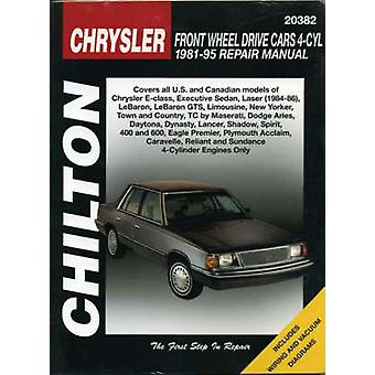 Chrysler Front Wheel Drive Cars (4 Cylinder) 1981-95 Repair Manual by