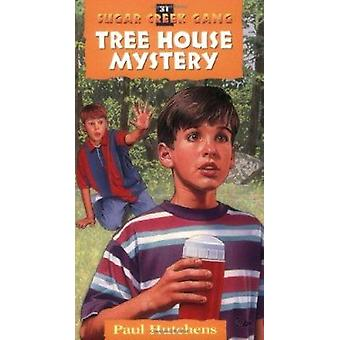 The Tree House Mystery by Paul Hutchens - 9780802470355 Book