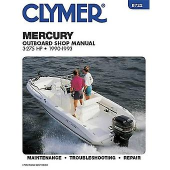 Mercury 3-275 H. P.Outboards - 1990-1993 by Ron Wright - E. Scott - R