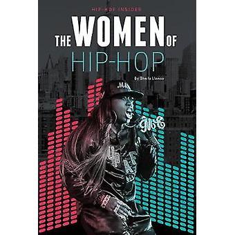 The Women of Hip-Hop by Sheila Llanas - 9781532110320 Book