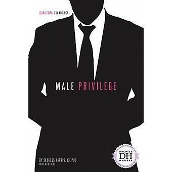 Male Privilege by Duchess Harris Jd - PhD - 9781532113079 Book