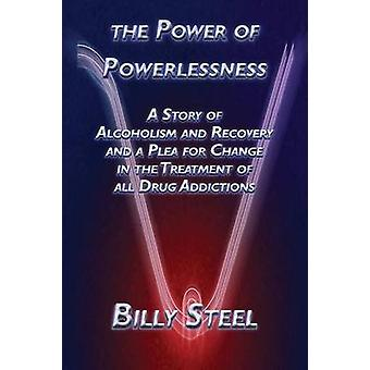 The Power of Powerlessness by Steel & Billy