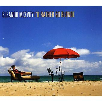 Eleanor McEvoy - havde jeg hellere gå blondine [CD] USA import