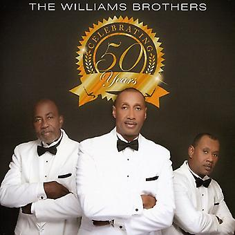 Williams Brothers - Celebrating 50 Years [CD] USA import