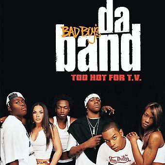Bad Boy Da Band - for varmt for T.V. [CD] USA import