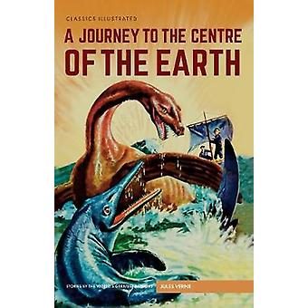 Journey to the Centre of the Earth A by Jules Verne & Norman Nodel