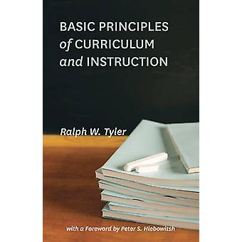 Basic Principles of Curriculum and Instruction by Ralph W. Tyler - Pe