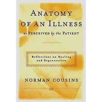 Anatomi av en sykdom - som oppfattet av pasienten av Norman Cousins