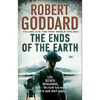 The Ends of the Earth - (The Wide World - James Maxted) - Book 3 by Rob