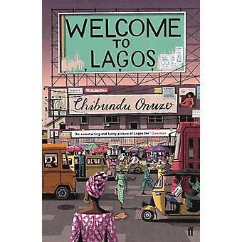 Willkommen in Lagos von Chibundu Onuzo - 9780571268955 Buch