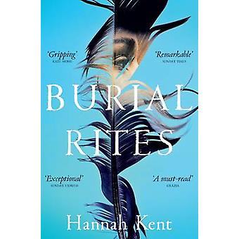 Burial Rites (Reprints) by Hannah Kent - 9781447233176 Book