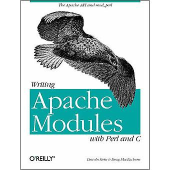 Writing Apache Modules with Perl and C - Customizing Your Web Server b
