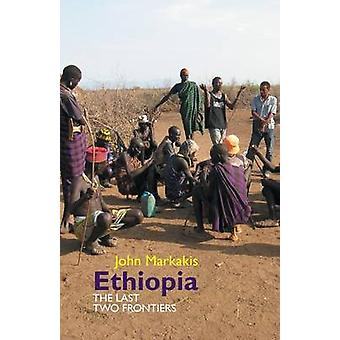 Ethiopia - The Last Two Frontiers by John Markakis - 9781847010742 Book