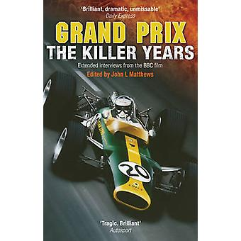 Grand Prix - The Killer Years - Extended Interviews from the BBC Film (