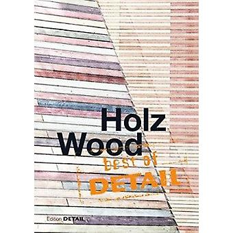 Best of Detail - Holz / Wood by Christian Schittich - 9783955532147 Bo