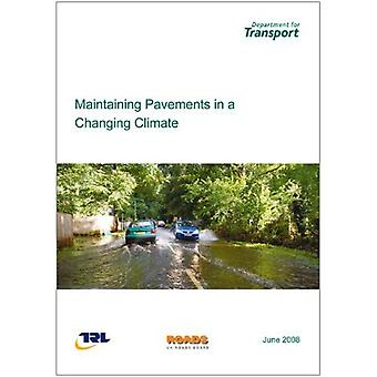 Maintaining pavements in a changing climate
