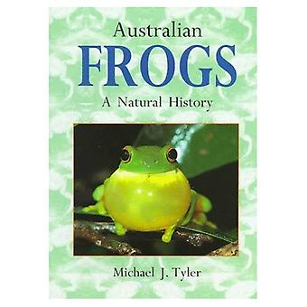 Australian Frogs A Natural History
