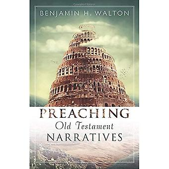 Preaching Old Testament Narratives (Preaching with Excellence)
